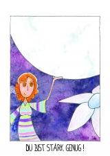 <h5>Du bist stark genug</h5><p>Ob ich den Mond tragen kann? Wer weiß, ich habe es ja noch nicht ausprobiert! Aber ich weiß, dass ich stark genug bin für die Aufgaben, die mir mein Leben stellt. So wie du auch!</p>