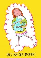 <h5>Welt lass dich umarmen</h5><p>Ich wünsche dir einen wunderbaren, erfüllten Tag! Wie schön, auf der Welt zu sein!</p>
